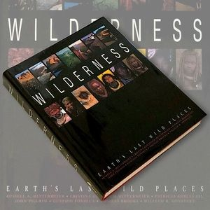 Other - Wilderness: Earth's Last Wild Places